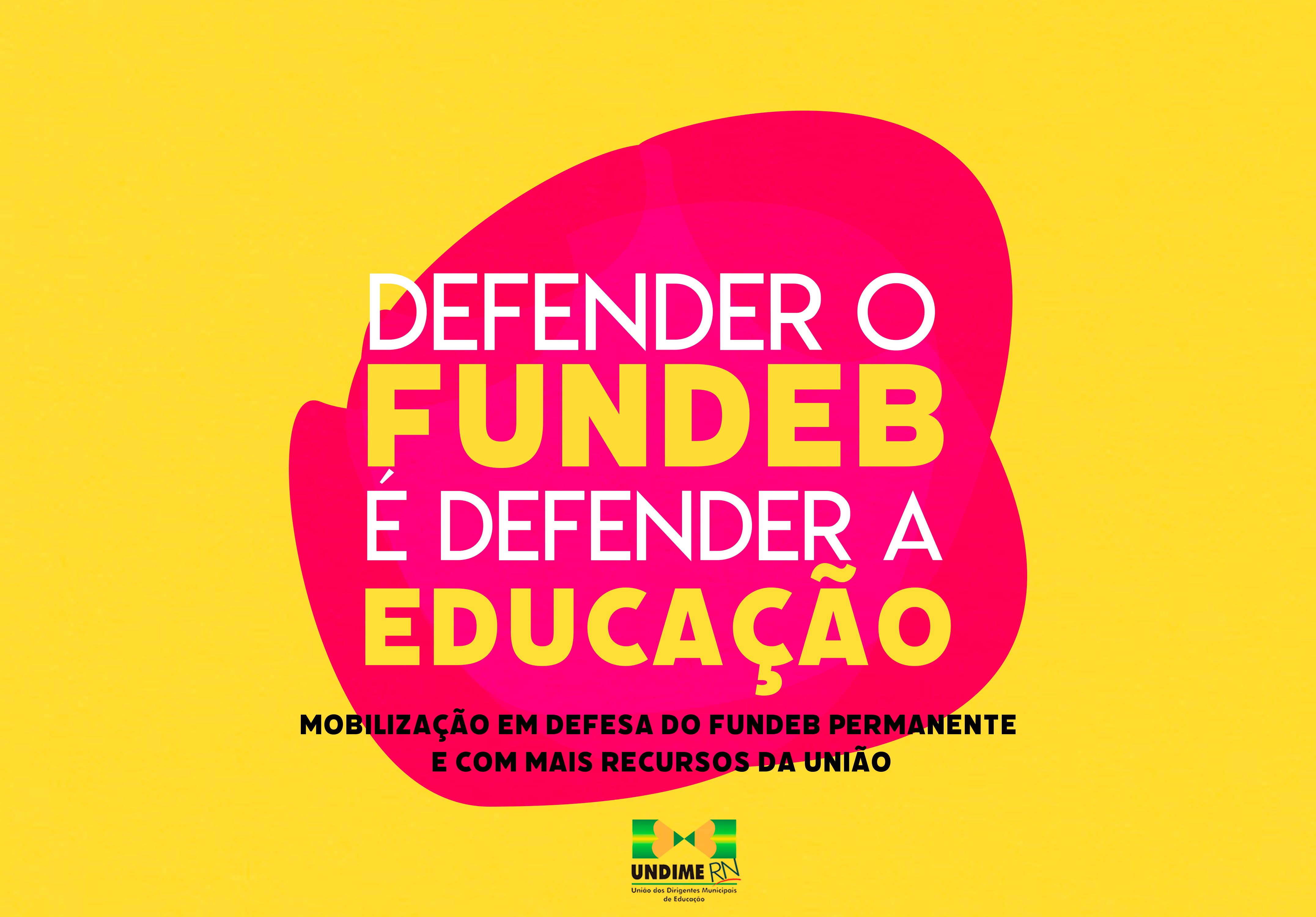 Undime-RN mobiliza Dirigentes para Dia Nacional de Mobilização pelo Novo Fundeb